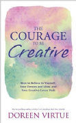 Courage to Be Creative - Doreen Virtue
